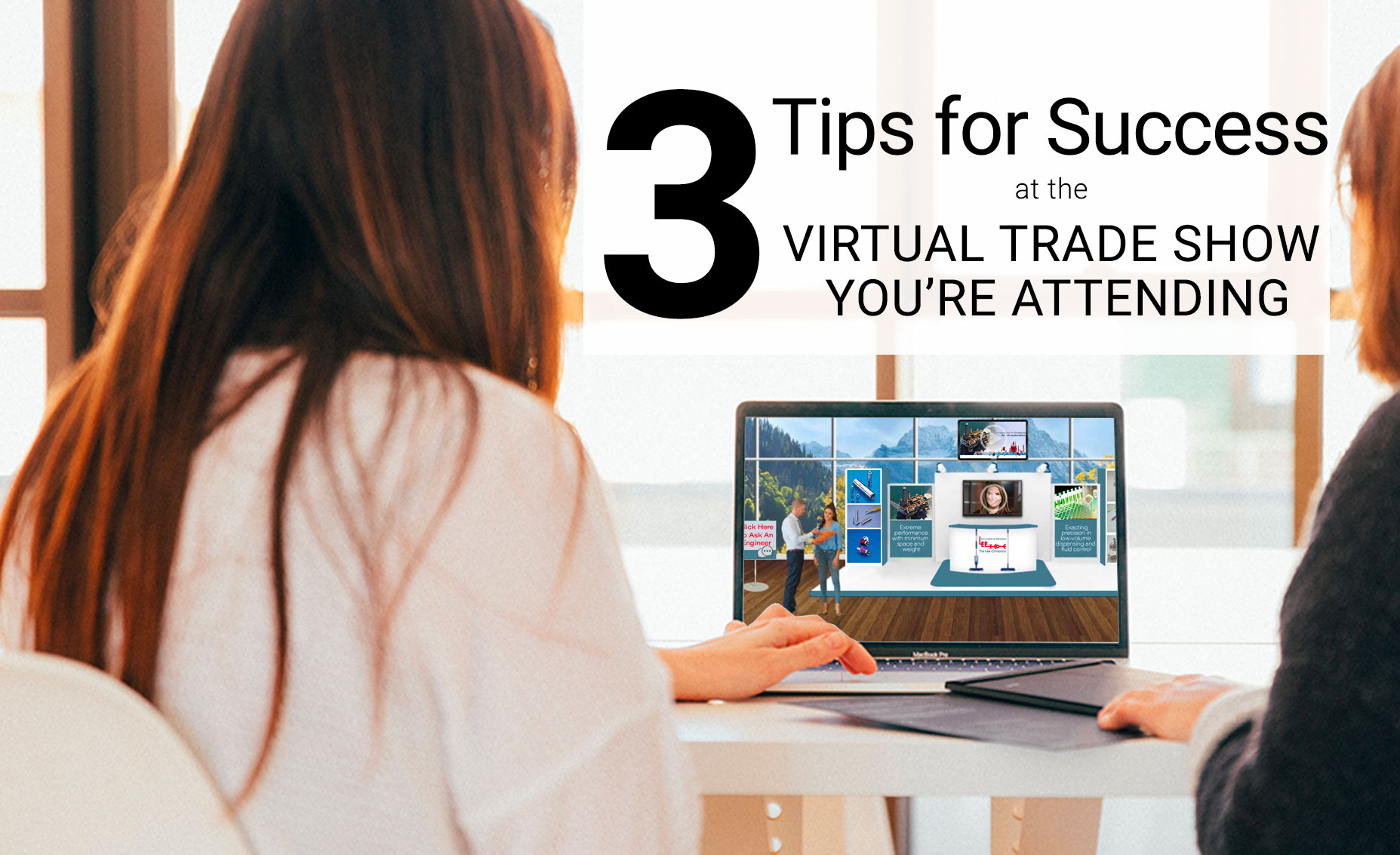 Prepare for virtual trade shows with the same passion as you would in-person trade show. This is your opportunity to gather qualified leads!